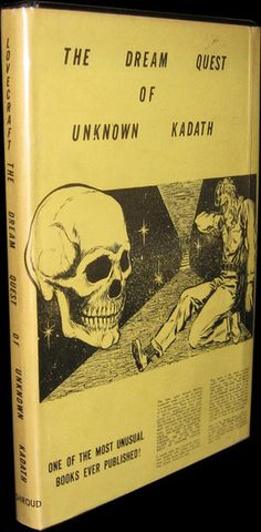 The Dream Quest of Unknown Kadath H.P. Lovecraft.