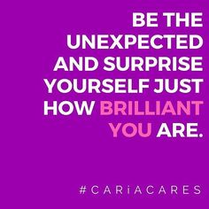 B R I L L I A N C E // begins with an idea a thought a passion that only you can achieve. So be unexpected and surprise yourself on just how brilliant you are. I believe in you. Now its your turn . . . . #cariacares #1communicationscoach #career #entrepreneur #leader #communicate #talk #worksmart #follow #like #boom  #life #ilovemyjob #communicationisking #realtalk #love #brilliant #star
