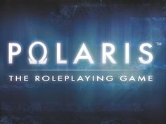 From the publishers of the Pathfinder RPG's French edition comes POLARIS, an exciting post-apocalyptic sci-fi RPG, now in English!