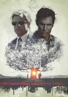 """Bad Men 'True Detective' Tribute Poster.Mixed media –digital painting + photo– in Photoshop. Again, too many hours and sleepless nights. Buy the Art Print.The title is from this quote:  """"The world needs bad men. We keep the other bad men from the door.""""–Rustin """"Rust"""" Cohle (Matthew McConaughey).(True Detective, Season 1, Episode 3 'The Locked Room')"""