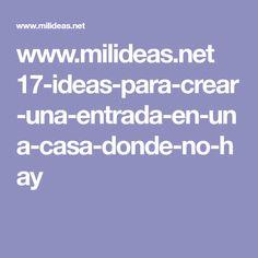 www.milideas.net 17-ideas-para-crear-una-entrada-en-una-casa-donde-no-hay