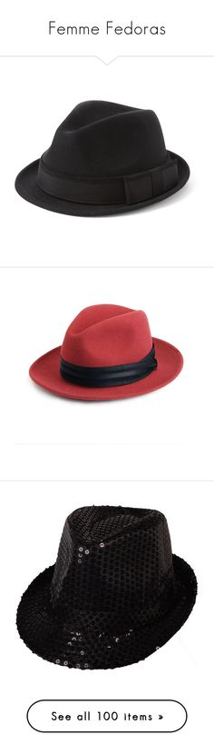 """""""Femme Fedoras"""" by daincy ❤ liked on Polyvore featuring accessories, hats, cappelli, sombreros, headwear, black, white house black market, black hat, black fedora hat and crown hat"""