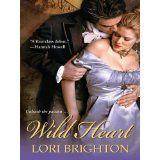 Wild Heart (Zebra Debut) (Kindle Edition)By Lori Brighton