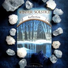 Winter Solstice, Reflection card from the Earth Magic Oracle / Photo © www.VioletAura.com