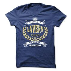 awesome LAVERN . its a LAVERN Thing You Wouldnt Understand - T Shirt Hoodie Hoodies YearName Birthday 2015 Check more at http://yournameteeshop.com/lavern-its-a-lavern-thing-you-wouldnt-understand-t-shirt-hoodie-hoodies-yearname-birthday-2015.html