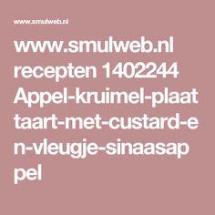 www.smulweb.nl recepten 1402244 Appel-kruimel-plaattaart-met-custard-en-vleugje-sinaasappel