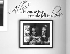All Because Two People Fell In Love - Wall Decal Love Words Expressions Sayings Quotes Typography (Black, Medium):Amazon:Home & Kitchen 14.00
