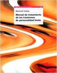 Manual de tratamiento de los trastornos de personalidad límite | Planeta de Libros