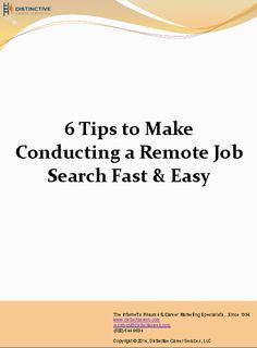 Download this PDF for #tips to help make conducting a remote #jobsearch fast and easy.