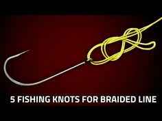 (134) Best 5 Fishing Knots For Braided Line - YouTube Fishing Knots Braid, Fishing Line Knots, Fishing Jig, Bass Fishing Tips, Crappie Fishing, Fishing Stuff, Sport Fishing, Carp Fishing, Strongest Fishing Knots