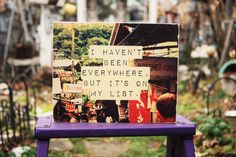 I Haven't Been Everywhere, But It's On My List- Wooden Canvas 8x10 Print - by AModestBitOfFlair on Etsy - travel, Thailand, photography, inspirational, insta, vacation, art, backpacking, wanderlust, South East Asia, travelling, wanderlust, wander, world travel