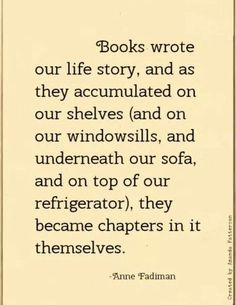 Books wrote our life