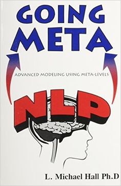 L. Michael Hall on NLP Modeling (NLP Modeling Book 5)