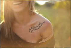 omg so precious<3 great quote, adorable spot! cute christian tattoo