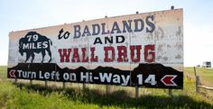 A billboard advertises the Badlands & Wall Drug, on June 2012 near Lantry, S. (© Melanie Stetson Freeman/The Christian Science Monitor via Getty Images) Time Travel, Places To Travel, Places To See, Wall Drug, South Dakota Vacation, Crazy Horse Memorial, Stock Quotes, Tourist Trap, Roadside Attractions