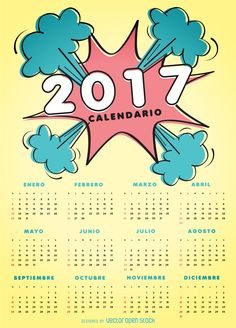 2017 comic style Calendar design in Spanish featuring a quick view of the year with every month. Designed using colorful comic bubbles over a yellow                                                                                                                                                                                 Mais