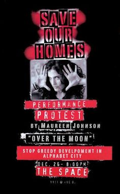 Muareen Johnson's Performence Poster Prostesting the Eviction of the Homeless and Artists.