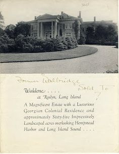 Old Long Island: When 'Waldene' Was For Sale; the Walter G. Oakman estate designed by Grosvenor Atterbury c. 1900 in Roslyn.