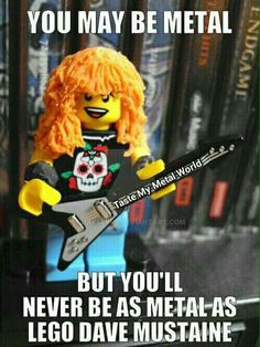 Lol! Lego Dave Mustaine is the most metal. Check that guitar!