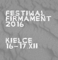 Kieleckie Centrum Kultury Muzyka Festiwal Firmament 2016