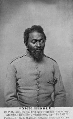 Nicholas Biddle  the first African American in uniform to be wounded in the Civil War (April 18, 1861)
