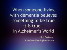 1000 dementia quotes on pinterest alzheimers quotes for Live in caregiver room and board