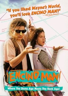 Encino Man (1992) , Starring Pauly Shore and Brendan Fraser