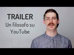 TRAILER - Un filosofo su YouTube