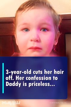cuts her hair off. Her confession to Daddy is priceless Cute Funny Babies, Funny Kids, Funny Cute, Hilarious, Cute Kids Pics, Cute Baby Videos, Cut Her Hair, Cute Gif, My Guy