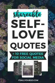 Love Quotes : 10 free shareable self-love quotes for social media, perfectly sized for Instagr. - About Quotes : Thoughts for the Day & Inspirational Words of Wisdom Motivational Quotes For Women, Inspirational Words Of Wisdom, Free Quotes, Positive Quotes, Self Love Quotes, Love Yourself Quotes, Study Motivation, Motivation Quotes, Blog Love