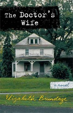 #Printcess Book Review of The Doctor's Wife by Elizabeth Brundage