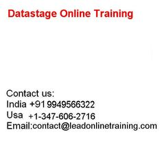 Leadonlinetraining gives the best Software's preparation to different Computer IT courses through on the web. We are giving Data stage Online Training in view of particular needs of the learners particularly we will give imaginative balanced Classes which has incredible open doors in the present IT showcase.   What is Data Stage Online Training: InfoSphere DataStage is a data integration tool / powerful ETL. It was acquired by IBM in 2005 and became part of the IBM Information Server…