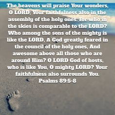Psalms The heavens will praise Your wonders, O LORD; For who in the skies is comparable to the LORD? Who among the sons of the mighty is like the LORD Niv Bible, Bible Verses, New American Standard Bible, Psalms, Holi, Heaven, Faith, Sky, Heavens
