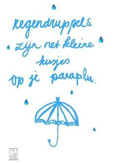 regendruppels zijn net kleine kusjes op je paraplu. #metaandacht