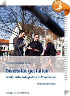 Diversität gestalten    ::  Wie vielfältig die Bevölkerung Deutschlands heute ist, zeigt sich vor Ort - in Schulen und auf Spielplätzen, in Bussen und in Straßenbahnen, auf Sportplätzen und in Geschäften. Jedes dritte Kind in Deutschlands Grundschulen kommt aus einer Zuwanderungsfamilie. Wie wir mit dieser Vielfalt umgehen, ob Integrationshemmnisse oder Integrationserfolge überwiegen, auch das wird als Erstes in unseren Städten, Kreisen und Gemeinden spürbar. Was können Kommunen tun, u...