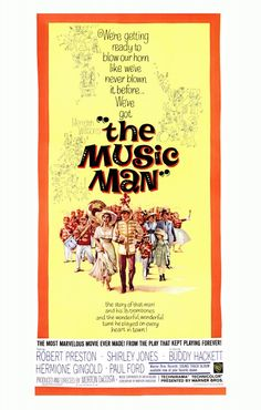THE MUSIC MAN (1962) Musical with book, music, and lyrics by Meredith Willson.  The plot concerns con man Harold Hill, who poses as a boys' band organizer & leader, and sells band instruments & uniforms to the naive Iowa townsfolk, promising to train the members of the new band. But Harold is no musician and plans to skip town without giving any music lessons.
