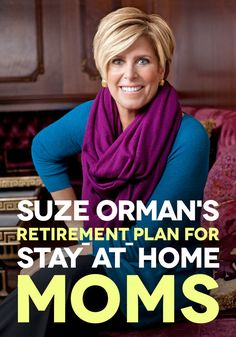 Suze Orman's Retirement Plan for Stay-at-Home Moms    If you and your partner decide that you'll be the stay-at-home parent, your partner's income needs to pay for both of your retirements. Suze looks at the options for stay-at-home parents, including Social Security and spousal IRAs.