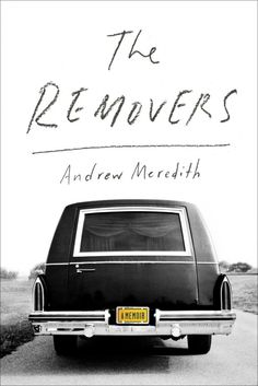 removers The Removers by Andrew Meredith; design by Evan Gaffney (Scribner July 2014)