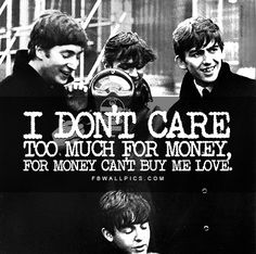 Share this The Beatles Cant Buy Me Love Lyrics picture with your friends by posting it on your Facebook timeline profile!