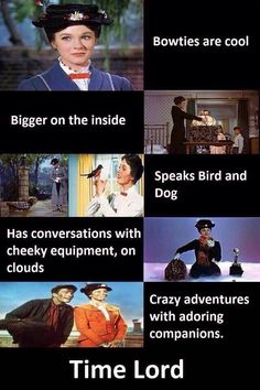 Mary Poppins is Dr. Who?