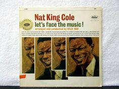 Nat King Cole- Let's Face The Music. 1963 Capitol Records vintage vinyl LP 33. by AbqArtistry on Etsy