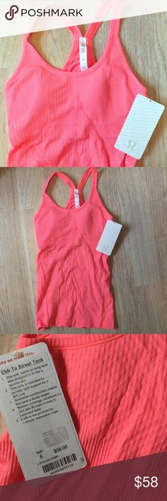 Ebb to Street Coral Grapefruit Racerback Tank Top Lululemon Ebb to Street Tank Top, size 6. New with tags. Original pads included, shelf bra tank. Soft, sweat-wicking, ribbed tank top. Light support for B/C cup. Medium coverage, slim fit. Color is called Heathered grapefruit. lululemon athletica Tops Tank Tops