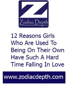 12 Reasons Girls Who Are Used To Being On Their Own Have Such A Hard Time Falling In Love#zodiacsigns #astrology #horoscopes #zodiaco #love #dailyhoroscope #entertainment #sad #love #Aries #Cancer #Libra #Taurus #Leo #Scorpio #Aquarius #Gemini #Virgo #Sagittarius #Pisces #zodiac_sign #zodiac #facts #zodiac_sign_facts