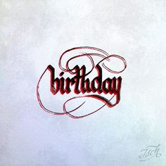 Birthday blackletter __ Hand Lettering by [ts]Christer