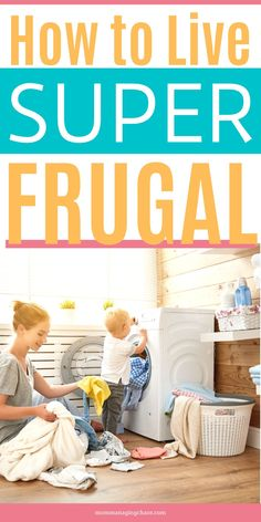 Want to save money fast? Check out these super frugal tips and habits to learn how to save more money.  Frugal | Thrifty | Money Saving Tips | Ways to Save Money  #frugal #mommanagingchaos