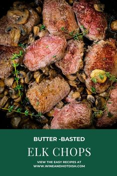 There is something that it so perfect about the pairing of venison and mushrooms, so I knew exactly how I wanted to prepare our elk chops for dinner this week. Since elk is so incredibly le… Elk Meat Recipes, Wild Game Recipes, Venison Recipes, Mushroom Recipes, Cooking Recipes, Healthy Recipes, Steak And Mushrooms, Stuffed Mushrooms, Stuffed Peppers
