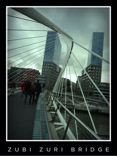 Bridge in Bilbao, Spain