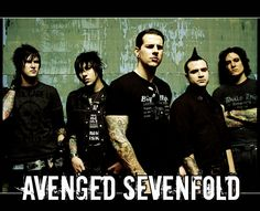 AVENGED SEVENFOLD (also know as A7X) - My top 5 favorite songs by them:  1. So Far Away.  2. Fiction.  3. Welcome to the Family.  4. A Little Piece of Heaven.  5. Seize the Day.