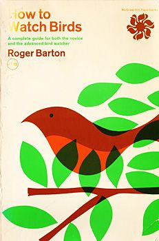 Vintage design - book cover art: How to Watch Birds by Roger Barton. #vintage penguin paperback