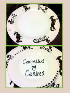 Nedypie's Oil pens on white plates- for my friend's upcoming birthday. The top is a large plate depicting her 2 dogs (an Ibizan hound and Borzoi). The bottom is a smaller plate with her dog's blog name and AKC titles. :)